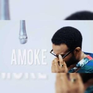 Gabriel Afolayan - Amoke (Prod. Geofficialmix)